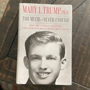 Too Much and Never Enough Mary Trump book